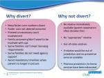 why divert why not divert