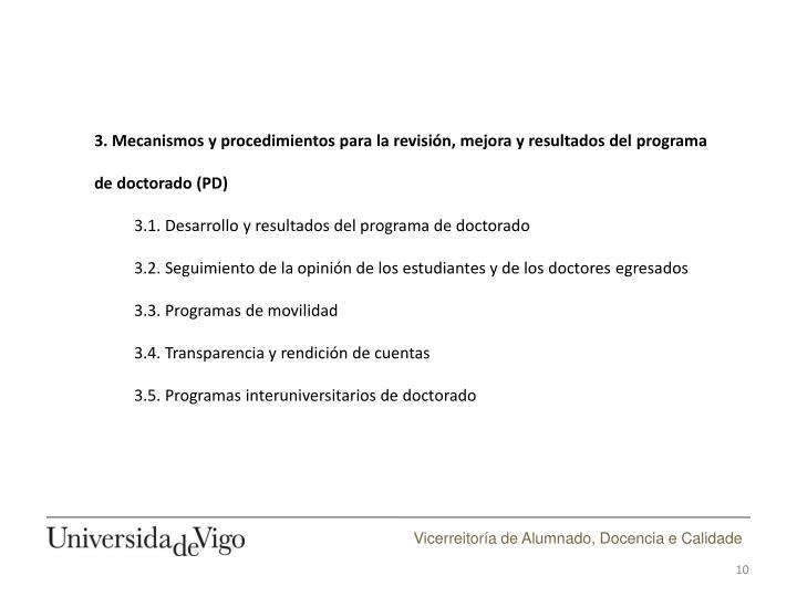 3. Mecanismos y procedimientos para la revisión, mejora y resultados del