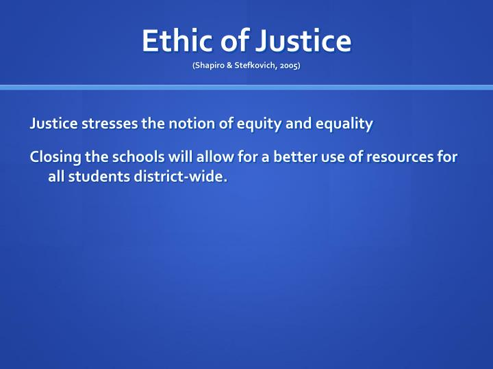 Ethic of Justice