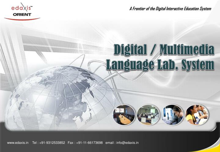 A Frontier of the Digital Interactive Education System