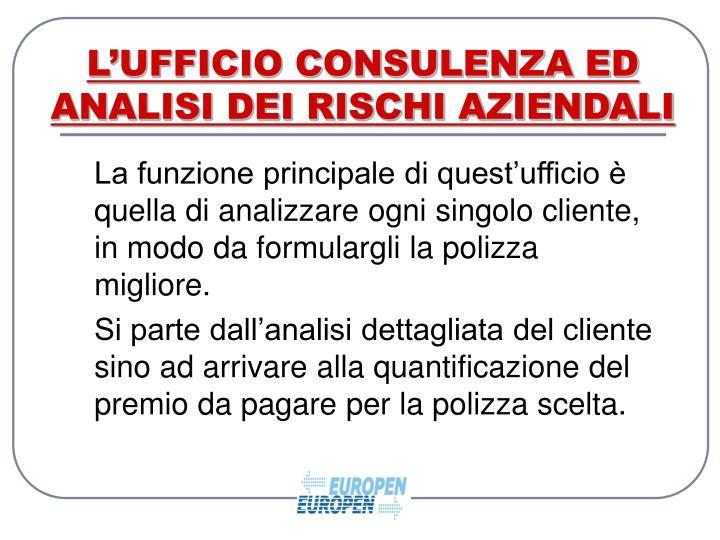 L'UFFICIO CONSULENZA ED ANALISI DEI RISCHI AZIENDALI