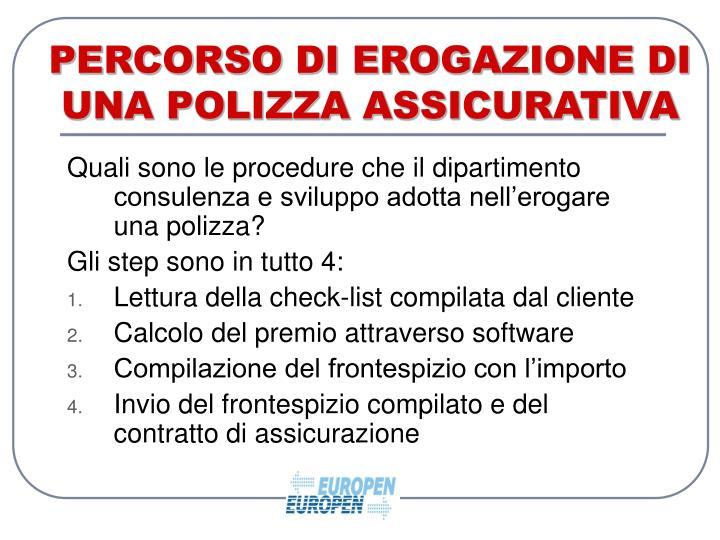 PERCORSO DI EROGAZIONE DI UNA POLIZZA ASSICURATIVA