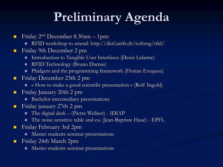 Preliminary Agenda