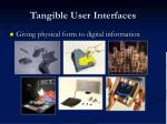 tangible user interfaces1