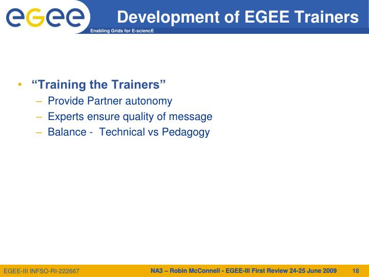 Development of EGEE Trainers