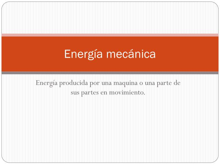 Energía mecánica