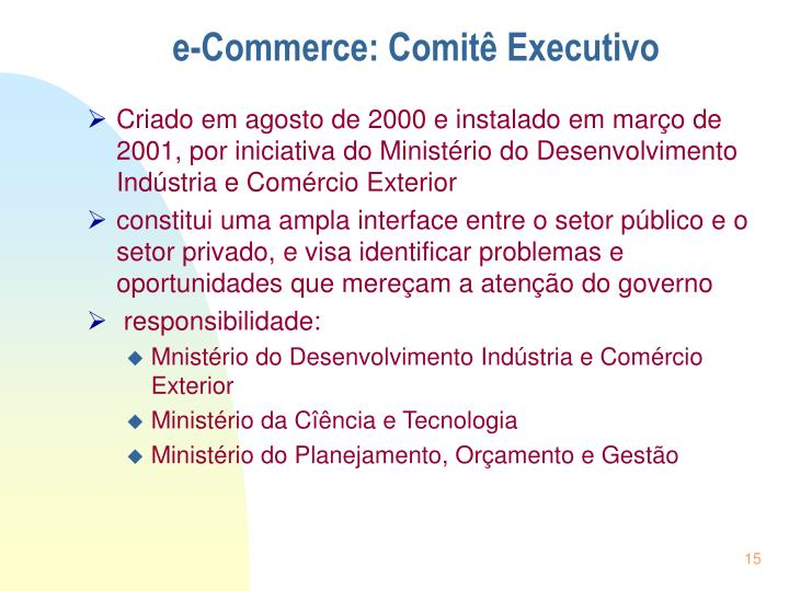 e-Commerce: Comitê Executivo