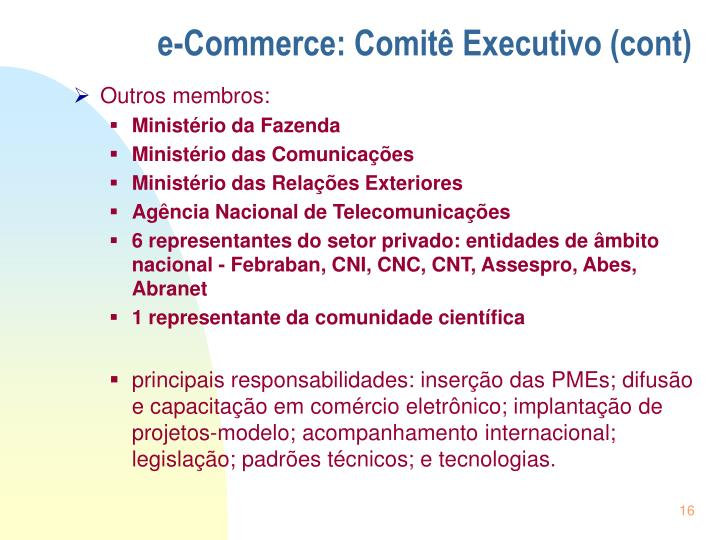 e-Commerce: Comitê Executivo (cont)