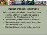 implementation timeframe