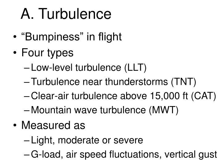 A. Turbulence