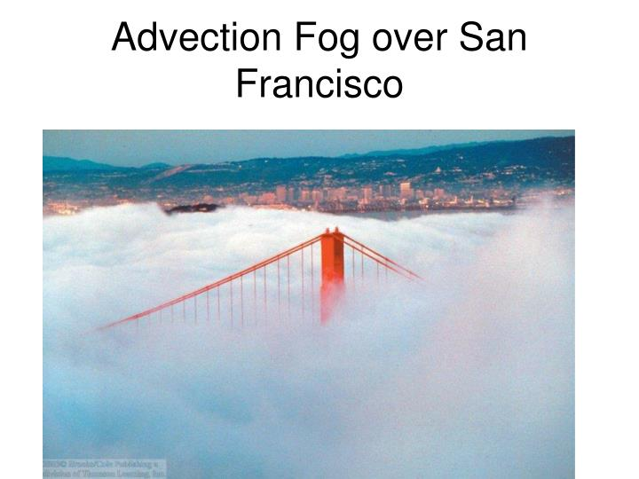 Advection Fog over San Francisco