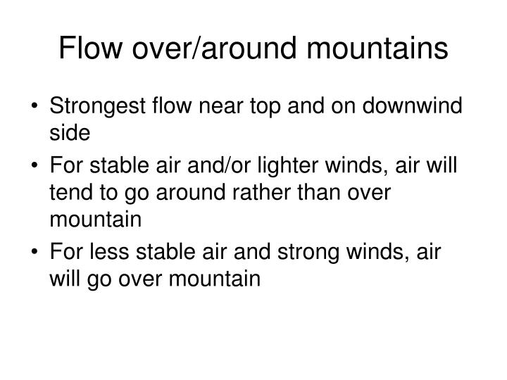 Flow over/around mountains
