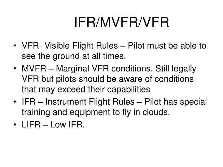 IFR/MVFR/VFR