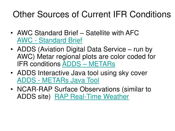 Other Sources of Current IFR Conditions
