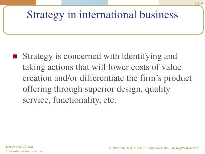 Strategy is concerned with identifying and taking actions that will