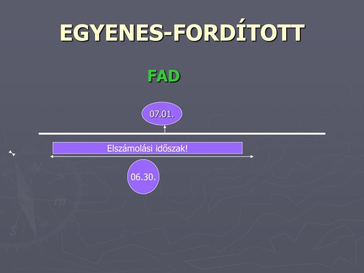 EGYENES-FORDÍTOTT
