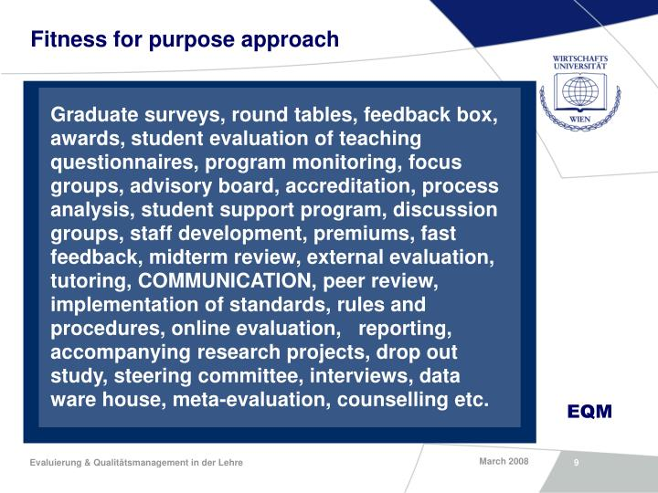 Fitness for purpose approach