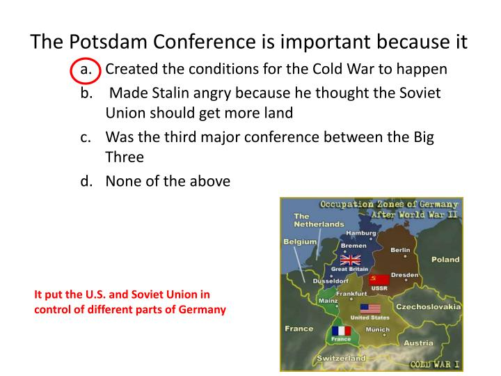 The Potsdam Conference is important because it