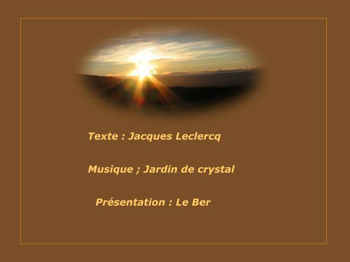 Texte : Jacques Leclercq