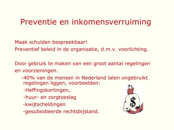 Preventie en inkomensverruiming