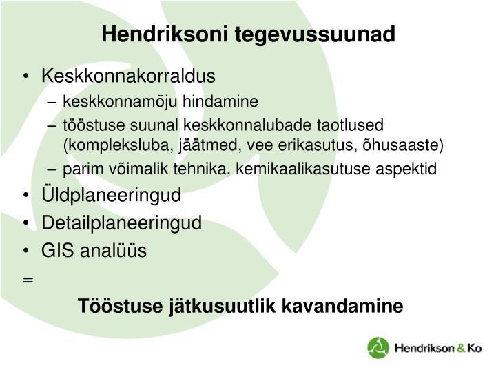 Hendriksoni tegevussuunad