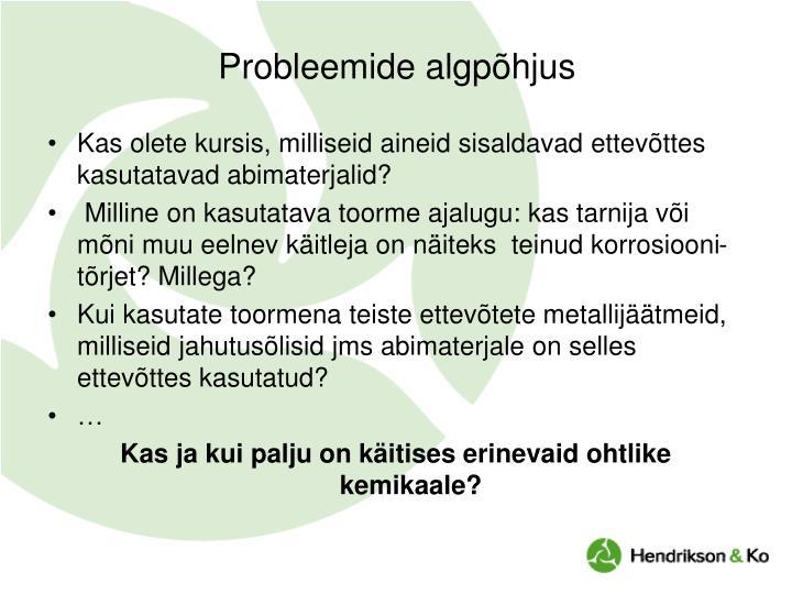 Probleemide algpõhjus
