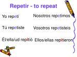 repetir to repeat