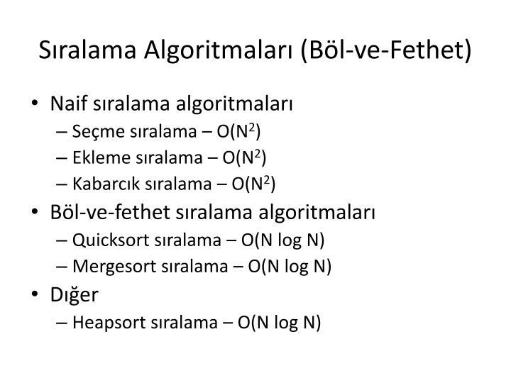 Sıralama Algoritmaları (Böl-ve-Fethet)