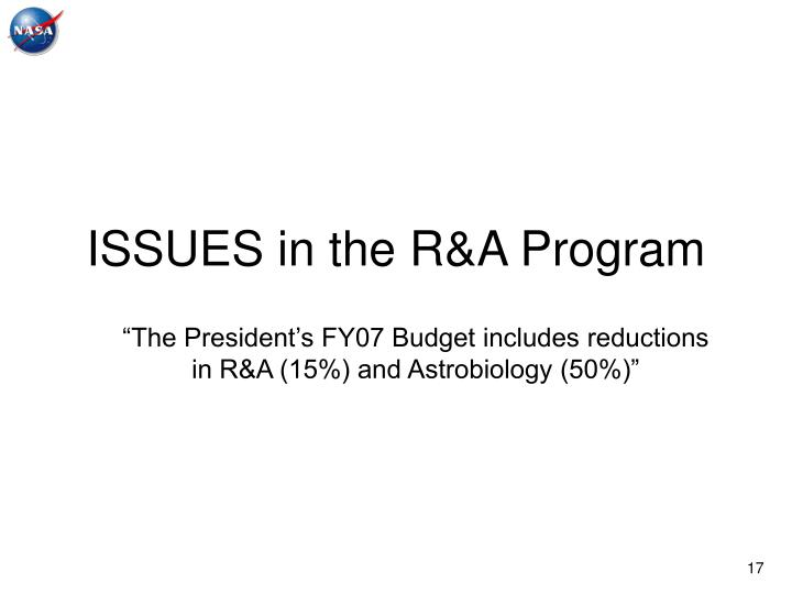ISSUES in the R&A Program