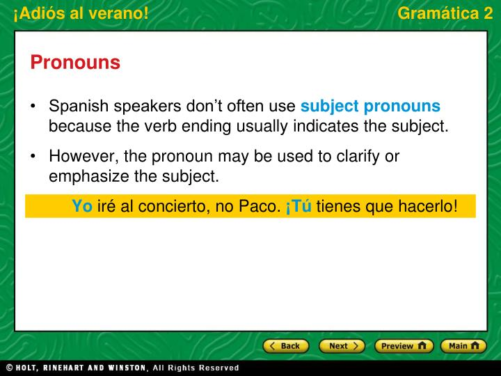 Spanish speakers don't often use