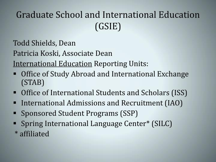 Graduate school and international education gsie