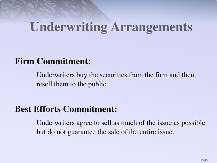 Underwriting Arrangements