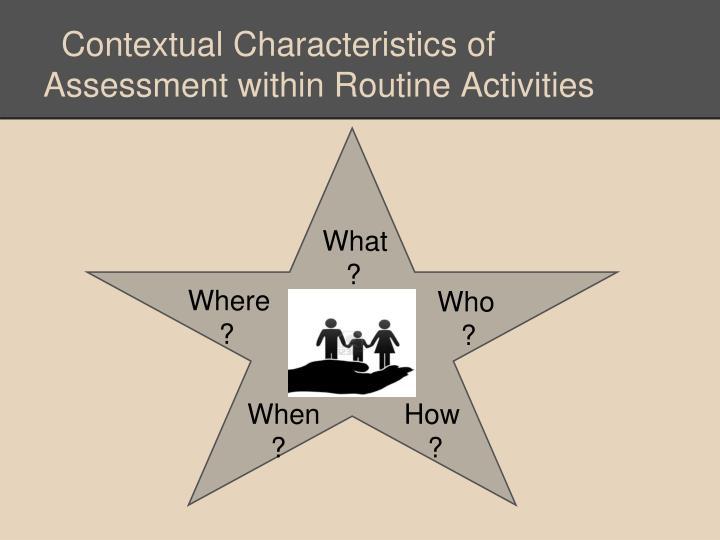 Contextual Characteristics of