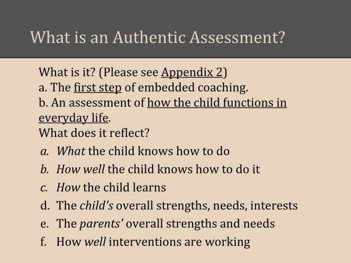 What is an Authentic Assessment?