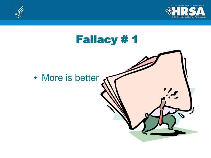 Fallacy # 1