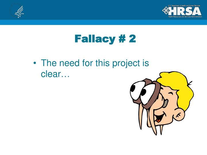 Fallacy # 2
