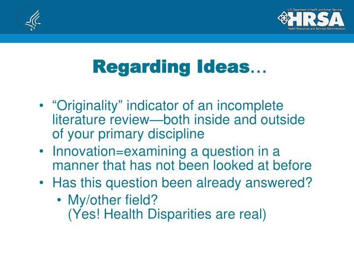 Regarding Ideas