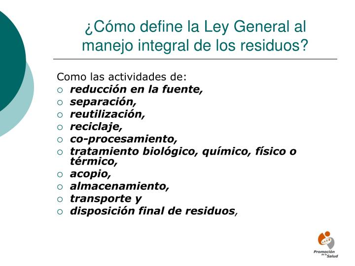 ¿Cómo define la Ley General al manejo integral de los residuos?