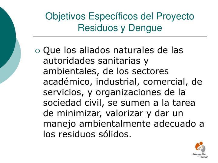 Objetivos Específicos del Proyecto Residuos y Dengue