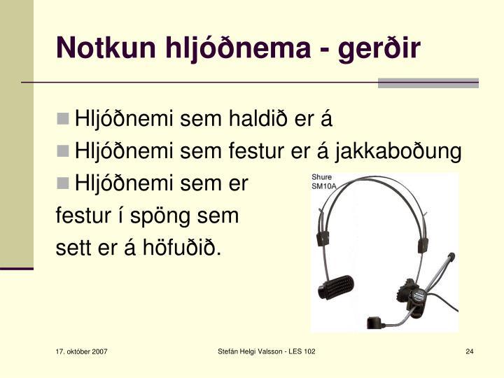 Notkun hljóðnema - gerðir