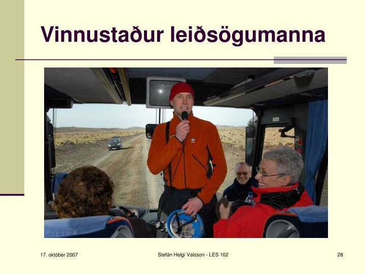 Vinnustaður leiðsögumanna