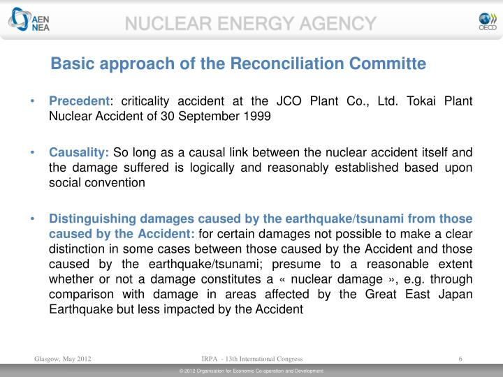 Basic approach of the Reconciliation Committe