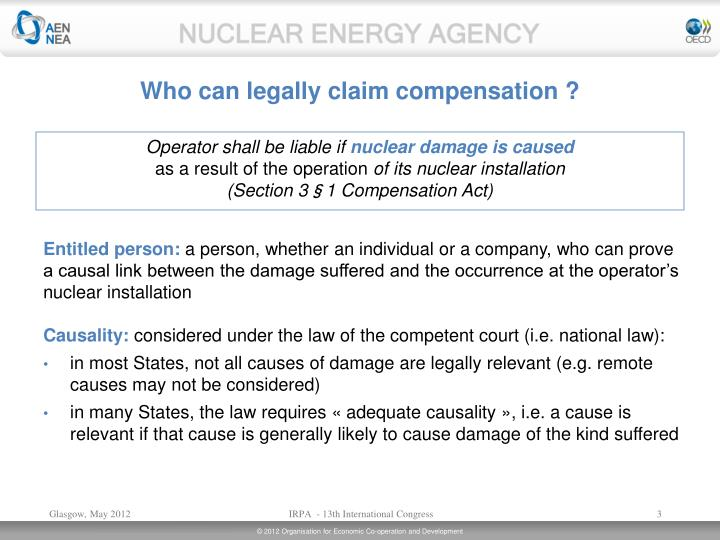 Who can legally claim compensation ?