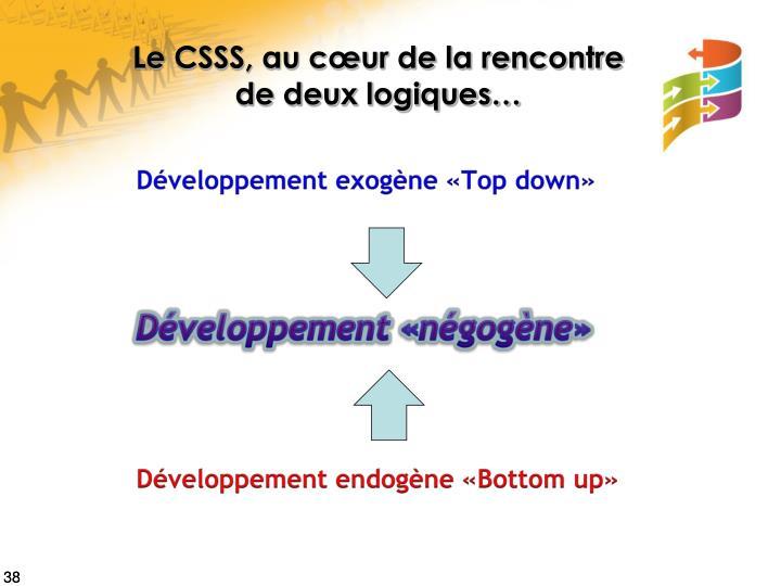 Le CSSS, au cœur de la rencontre