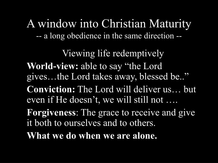 A window into Christian Maturity