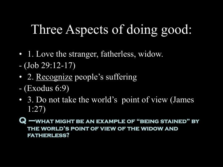 Three Aspects of doing good: