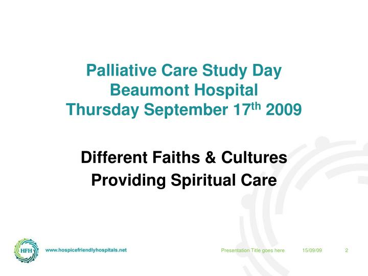 Different faiths cultures providing spiritual care