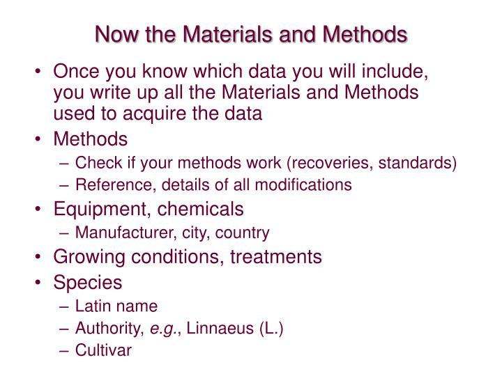 Now the Materials and Methods