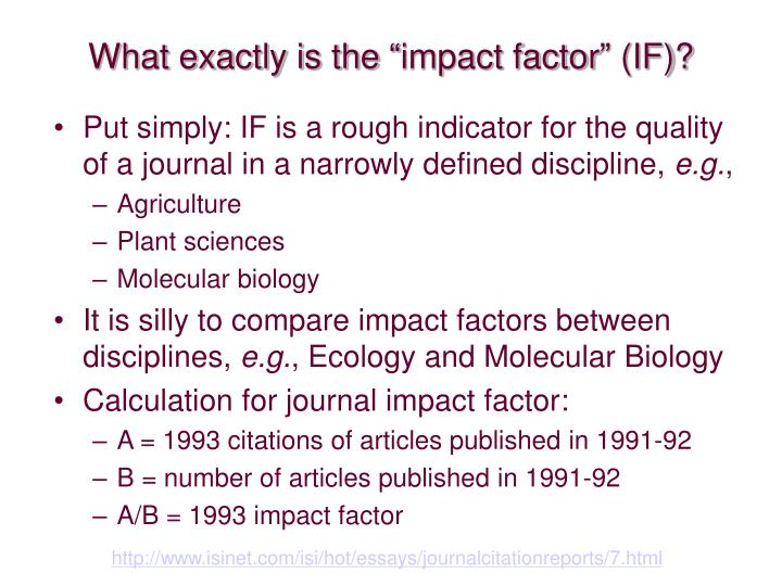 "What exactly is the ""impact factor"" (IF)?"
