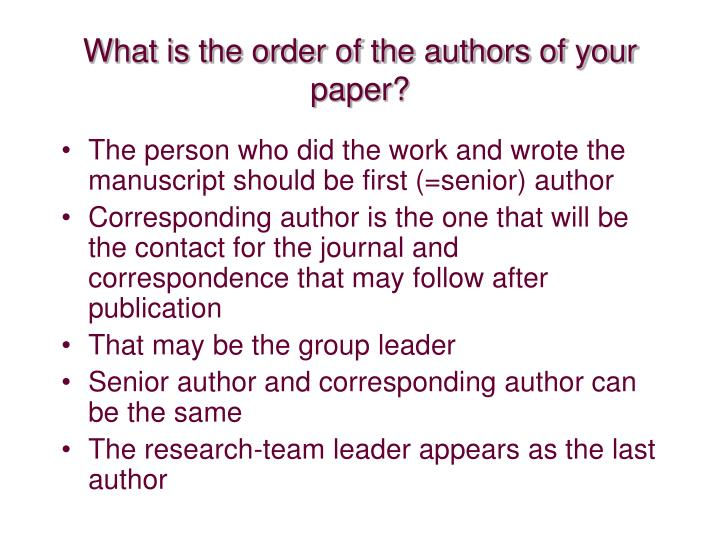 What is the order of the authors of your paper?